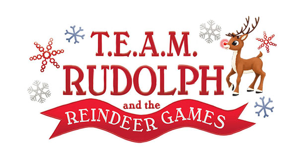 t.e.a.m. Rudolph and the Reindeer Games