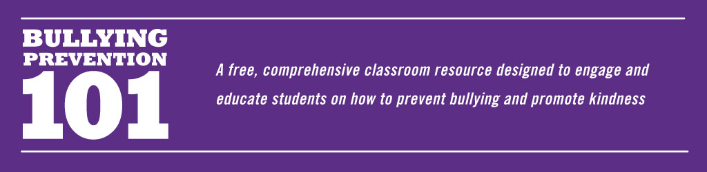 Bullying Prevention 101. A free comprehensive classroom resource designed to engage and educate students on how to prevent bullying and promote kindness.