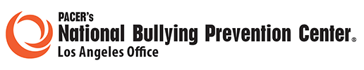 PACER's National Bullying Prevention Center - Los Angeles Office