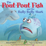Pout-Pout Fish and Bully-Bully Shark cover