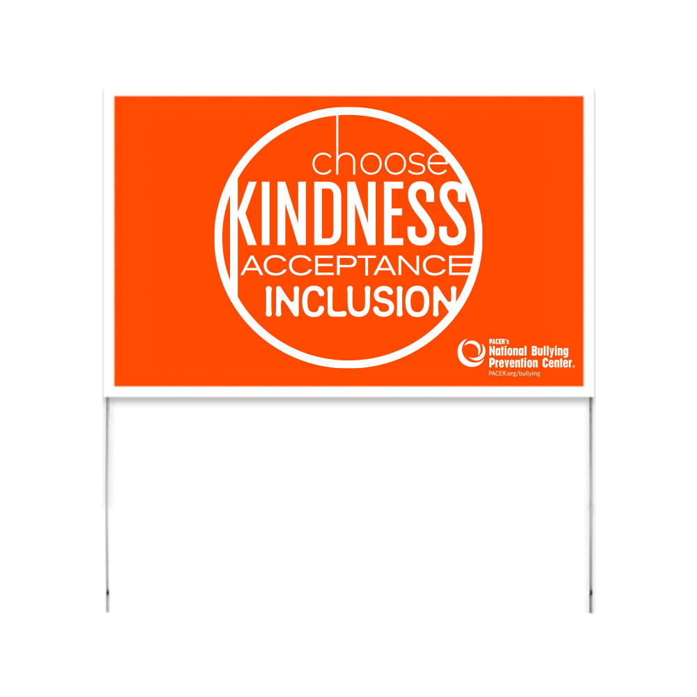 Choose kindness, acceptance and inclusion yard sign.