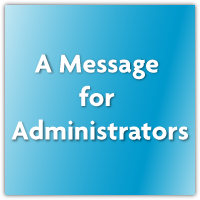 Message for Administrators: Send a Strong Message