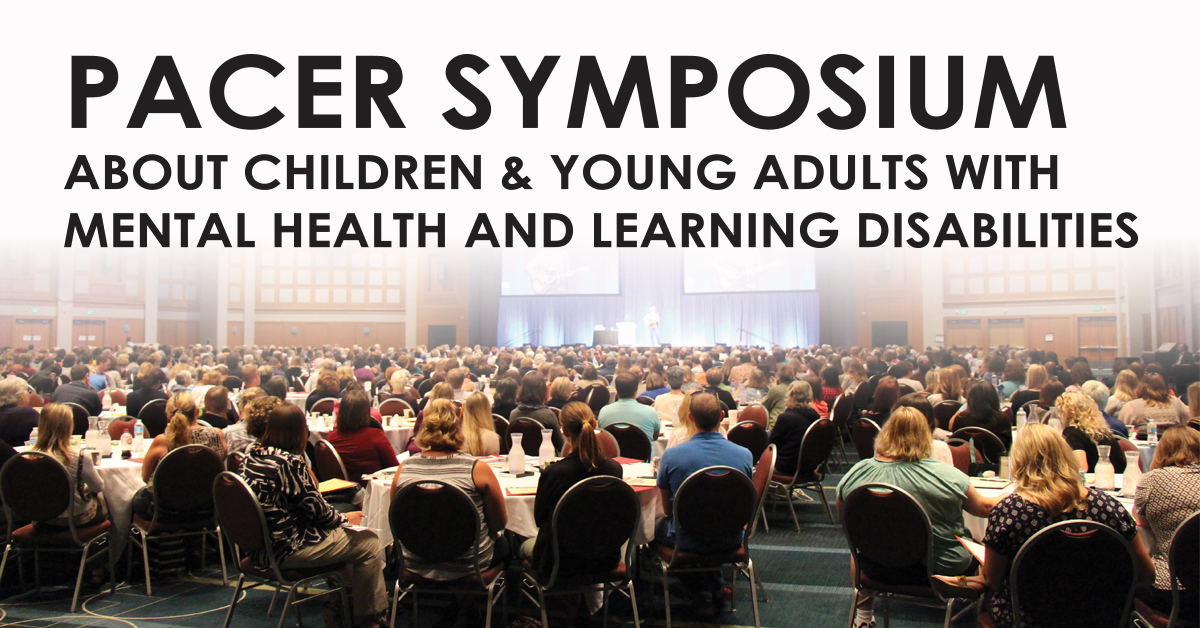 PACER Symposium about Children & Young Adults with Mental Health and