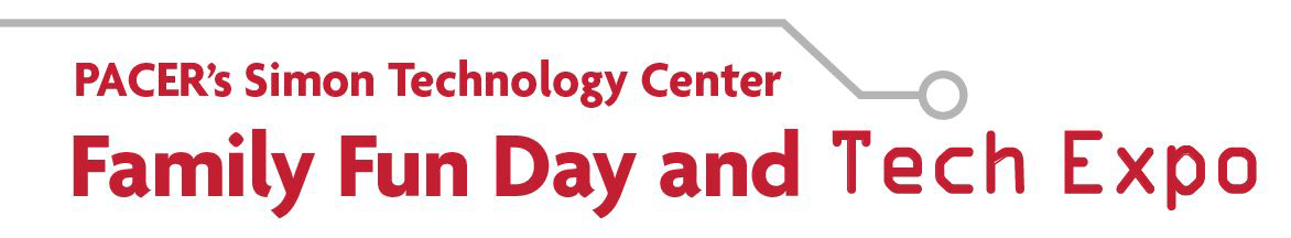 PACER's Simon Technology Center, Family Fun Day and Tech Expo