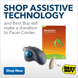 Shop Assistive Technology and Best Buy will make a dontion to PACER Center