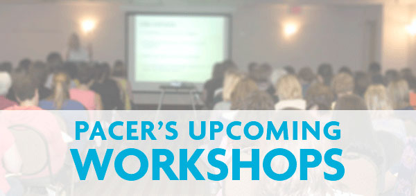 Pacer's Upcoming Workshops